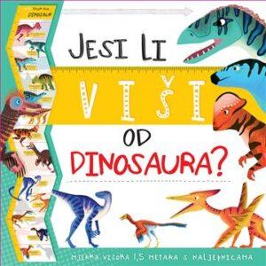 Naslovnica knjige: Jesi li viši od dinosaura?