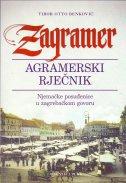 Naslovnica knjige: Zagramer – agramerski rječnik – Njemačke posuđenice u zagrebačkom govoru T.U.
