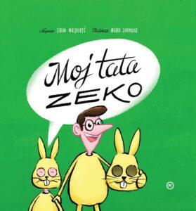 Naslovnica knjige: Moj tata Zeko