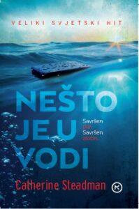 Naslovnica knjige: Nešto je u vodi – džepno izdanje