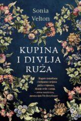 Naslovnica knjige: Kupina i divlja ruža