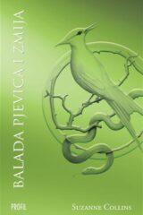Naslovnica knjige: Igre gladi – Balada pjevica i zmija
