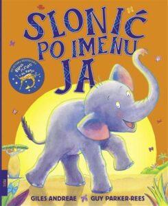 Naslovnica knjige: Slonić po imenu Ja