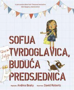 Naslovnica knjige: Sofija tvrdoglavica, buduća predsjednica