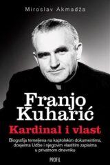 Naslovnica knjige: Franjo Kuharić – Kardinal i vlast