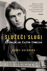 Naslovnica knjige: Služeći slugi – sjećanja na Kurta Cobaina