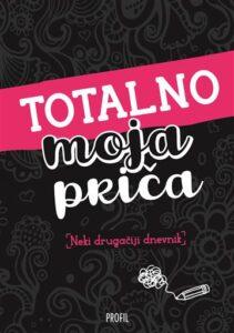 Naslovnica knjige: Totalno moja priča Neki drugačiji dnevnik