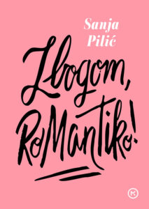 Naslovnica knjige: Zbogom, romantiko!