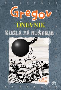 Naslovnica knjige: Gregov dnevnik: Kugla za rušenje
