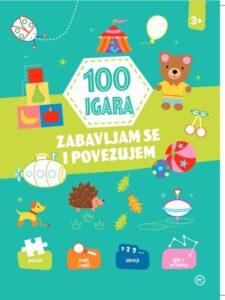 Naslovnica knjige: 100 igara – zabavljam se i povezujem 3+