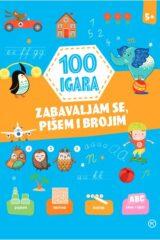 Naslovnica knjige: 100 igara – zabavljam se, pišem i brojim 5+
