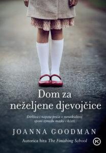 Naslovnica knjige: Dom za neželjene djevojčice