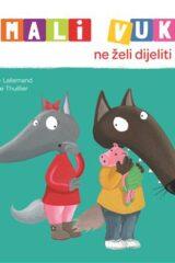 Naslovnica knjige: Mali Vuk ne želi dijeliti