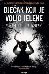 Naslovnica knjige: Dječak koji je volio jelene