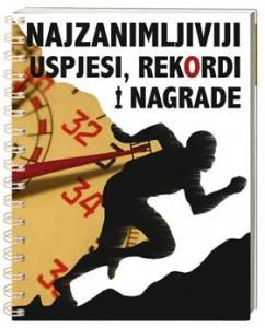 Naslovnica knjige: NAJZANIMLJIVIJI USPJESI, REKORDI I NAGRADE