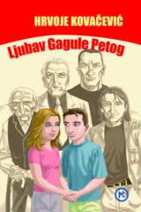 Naslovnica knjige: LJUBAV GAGULE PETOG