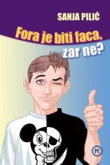 Naslovnica knjige: FORA JE BITI FACA, ZAR NE