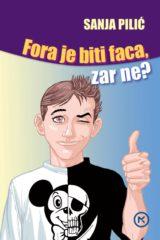 Naslovnica knjige: FORA JE BITI FACA, ZAR NE?