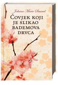 Naslovnica knjige: ČOVJEK KOJI JE SLIKAO BADEMOVA DRVCA