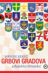 Naslovnica knjige: GRBOVI GRADOVA U REPUBLICI HRVATSKOJ