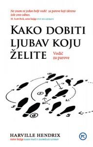 Naslovnica knjige: KAKO DOBITI LJUBAV KOJU ŽELITE