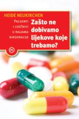 Naslovnica knjige: Zašto ne dobivamo lijekove koje trebamo