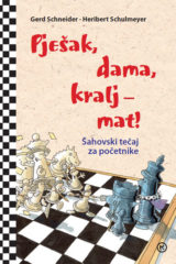 Naslovnica knjige: PJEŠAK, DAMA, KRALJ-MAT!