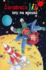 Naslovnica knjige: ČAROBNICA LILI LETI NA MJESEC