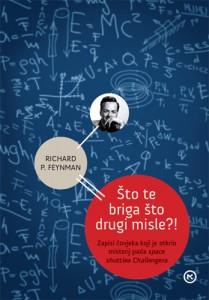 Naslovnica knjige: ŠTO TE BRIGA ŠTO DRUGI MISLE?!