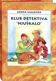 """Naslovnica knjige: KLUB DETEKTIVA """"NJUŠKALO"""""""