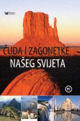 Naslovnica knjige: ČUDA I ZAGONETKE NAŠEG SVIJETA