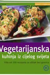 Naslovnica knjige: Vegetarijanska kuhinja iz cijelog svijeta