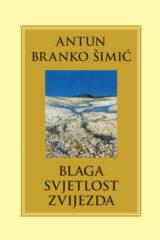 Naslovnica knjige: BLAGA SVJETLOST ZVIJEZDA