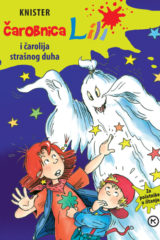 Naslovnica knjige: ČAROBNICA LILI I ČAROLIJA STRAŠNOG DUHA