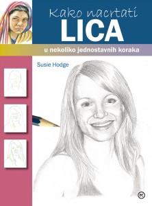Naslovnica knjige: Kako nacrtati lica u nekoliko jednostavnih koraka