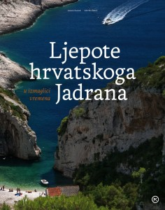 Naslovnica knjige: LJEPOTE HRVATSKOG JADRANA