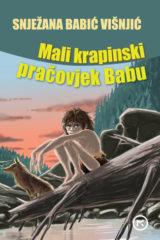 Naslovnica knjige: MALI KRAPINSKI PRAČOVJEK BABU