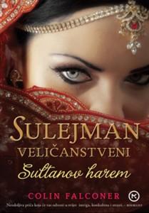 Naslovnica knjige: SULEJMAN VELIČANSTVENI – SULTANOV HAREM