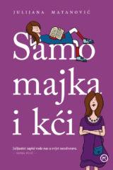 Naslovnica knjige: Samo majka i kći