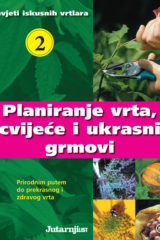 Naslovnica knjige: PLANIRANJE VRTA, CVIJEĆE I UKRASNI GRMOVI