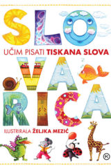 Naslovnica knjige: SLOVARICA – UČIM PISATI TISKANA SLOVA