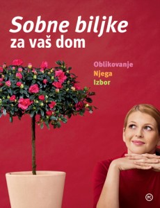 Naslovnica knjige: SOBNE BILJKE ZA VAŠ DOM
