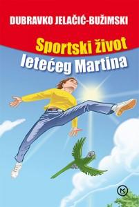 Naslovnica knjige: SPORTSKI ŽIVOT LETEĆEG MARTINA