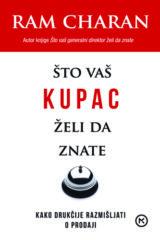 Naslovnica knjige: ŠTO VAŠ KUPAC ŽELI DA ZNATE