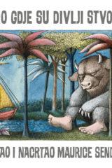Naslovnica knjige: Tamo gdje su divlji stvori