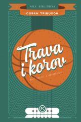 Naslovnica knjige: TRAVA I KOROV