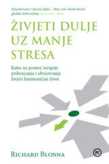 Naslovnica knjige: ŽIVJETI DULJE UZ MANJE STRESA