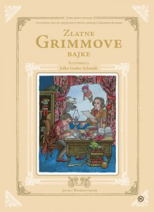 Naslovnica knjige: ZLATNE GRIMMOVE BAJKE