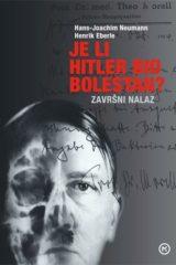 Naslovnica knjige: JE LI HITLER BIO BOLESTAN