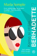 Naslovnica knjige: Kamo si otišla, Bernardette?